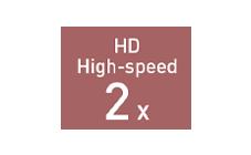 HDハイスピードモード2倍速